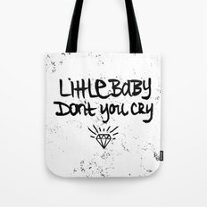 Little Baby Don't You Cry Tote Bag