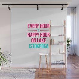 Every Hour Is A Happy Hour On Lake Istokpoga Florida Fishing Wall Mural