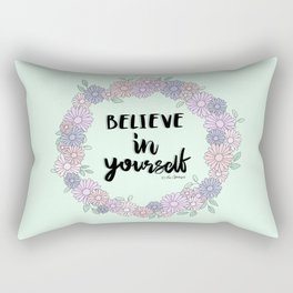 Believe In Yourself Quote Rectangular Pillow