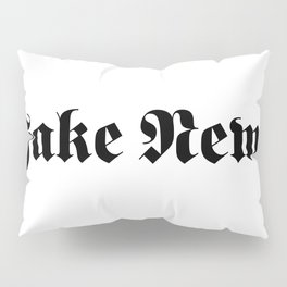 Fake News Pillow Sham