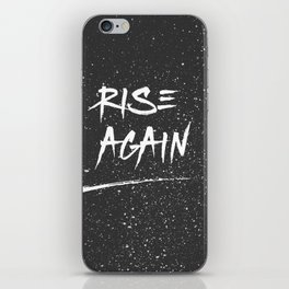 Inspirational Poster - Rise Again (Black & White) iPhone Skin