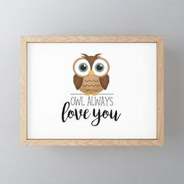 Owl Always Love You Framed Mini Art Print