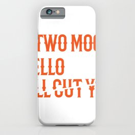 Hello I'll Cut You Funny Mechanic Office Gift iPhone Case