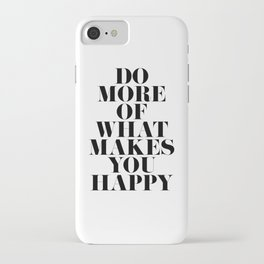 Make You Happy Minimal Motivational Quote iPhone Case