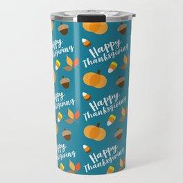 Happy Thanksgiviing Travel Mug