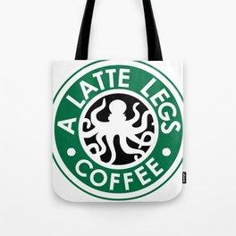 A Latte Legs :: Coffee Tote Bag