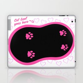 Cat Loaf Goes Here (Pink) Laptop & iPad Skin