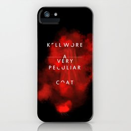 Kell wore a very peculiar coat  iPhone Case