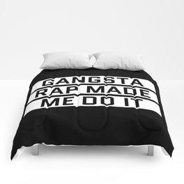 GANGSTA RAP MADE ME DO IT (Black & White) Comforters