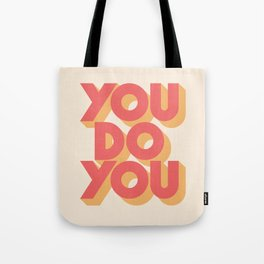 You Do You Block Type Tote Bag