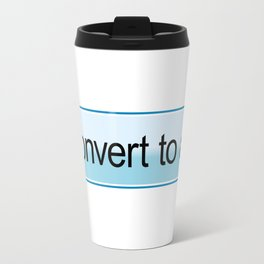 Convert to all Travel Mug