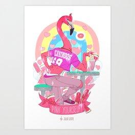 PINK Yourself Art Print