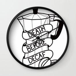 Death before Decaf Wall Clock