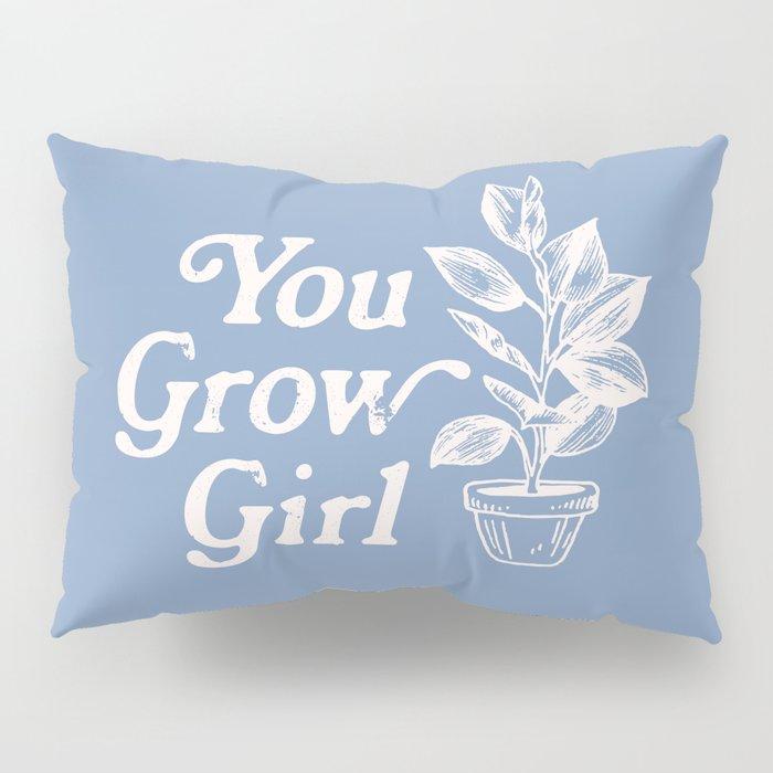 You Grow Girl Blue & Cream Pillow Sham