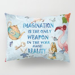 Alice In Wonderland - Imagination Pillow Sham
