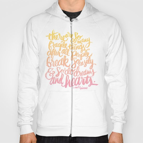 fragile things Hoody