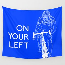 On Your Left Wall Tapestry
