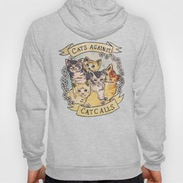 CATS AGAINST CAT CALLS Shirt Hoody