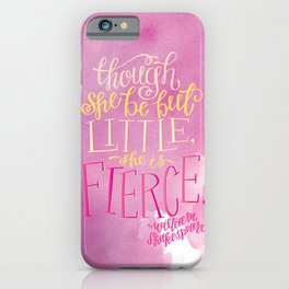 She Is Fierce iPhone Case