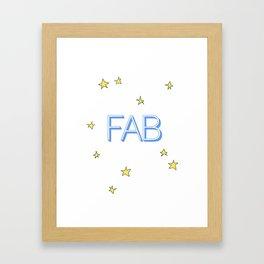Feeling fab Framed Art Print