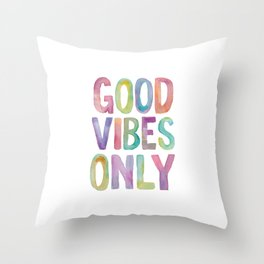 Good Vibes Only Watercolor Rainbow Typography Poster Inspirational childrens room nursery Throw Pillow