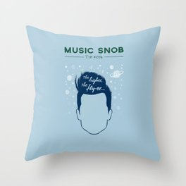 Even HIGHER, Even FLY-er — Music Snob Tip #074.5 Throw Pillow