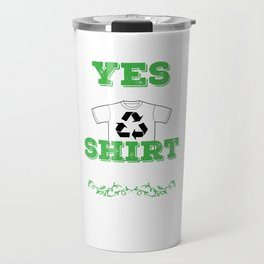 Recycle Shirt Travel Mug
