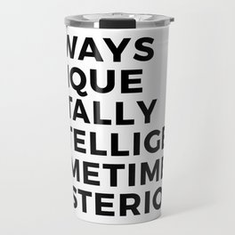 Autism Autistic Unique Intelligent Mysterious Travel Mug