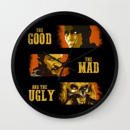 The Good, The Mad, and The Ugly Wall Clock
