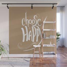 Choose Happy (Iced Coffee) Wall Mural
