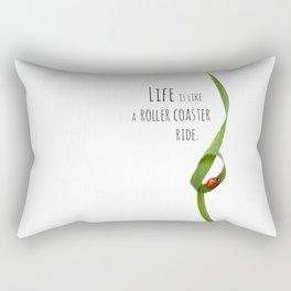 Life is like a roller coaster ride. Rectangular Pillow