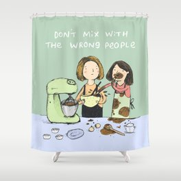Baking Advice Shower Curtain