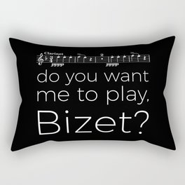 Clarinet - Do you want me to play, Bizet? (black) Rectangular Pillow