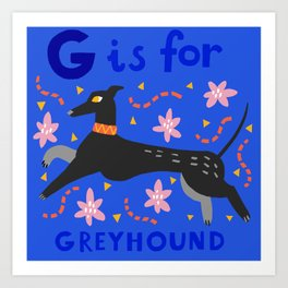 G is for greyhound Art Print