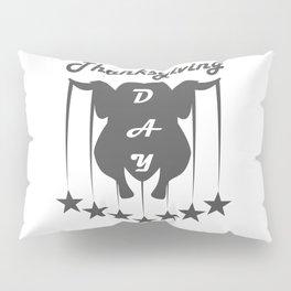 Thanksgiving Day. I'm thankful. Happy Thanksgiving Day Pillow Sham