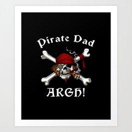 Pirate Dad Skull Crossbones Father Art Print