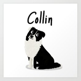 "Custom Dog Art ""Collin"" Art Print"
