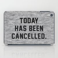 xbox iPad Cases featuring Today has been Cancelled by Text Guy