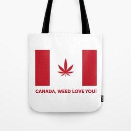 Canada legalization Tote Bag