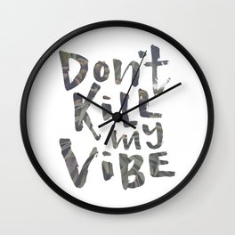 Don't Kill My Vibe - Tropical Wall Clock