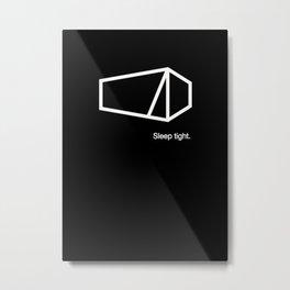 Sleep tight Metal Print