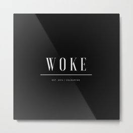 Woke 2 Dark Metal Print