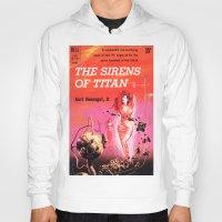 vonnegut Hoodies featuring Vonnegut -  The Sirens of Titan by Neon Wildlife