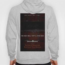 Nevermore Builders: Cask of Amontillado Trump-Wall Advert Hoody