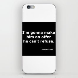 The Godfather quote iPhone Skin