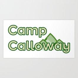 Camp Calloway Art Print