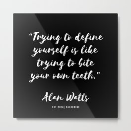 2  |  Alan Watts Quote 190516 Metal Print