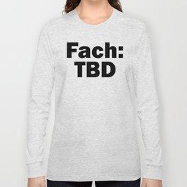 Fach: TBD Long Sleeve T-shirt