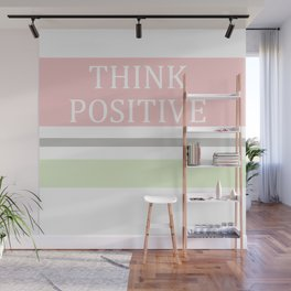 Think Positive Wall Mural