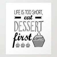 dessert Art Prints featuring Dessert by Priscila Peress